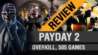 Payday 2 PC Review
