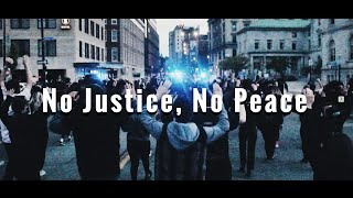 No Justice, No Peace - The Documentary