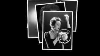Edith Piaf - I Shouldn