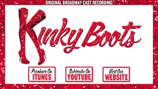 KINKY BOOTS Cast Album - The History of Wrong Guys