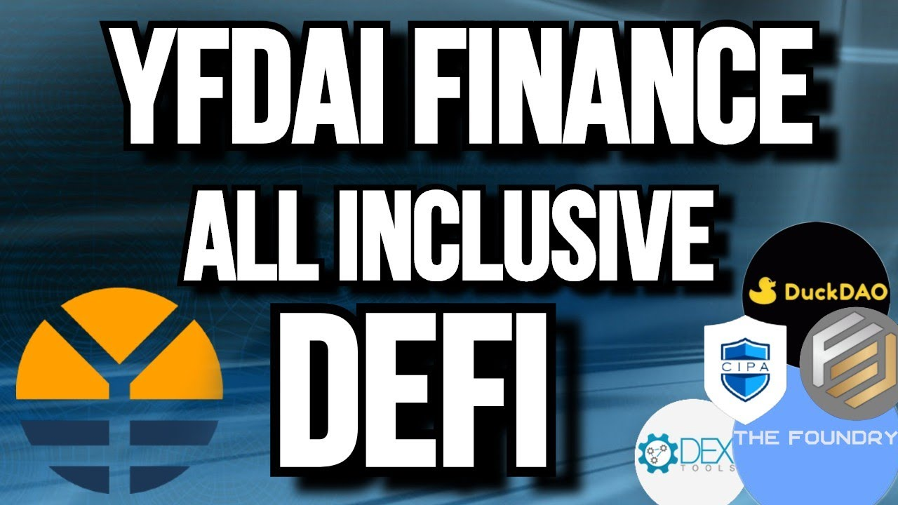 Why YFDAI is the most INCLUSIVE SECURE and BEST Defi Cryptocurrency
