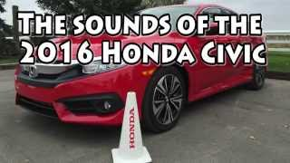 The Sounds of the 2016 Honda Civic with Turbo Engine Start up, Rev & 450w audio