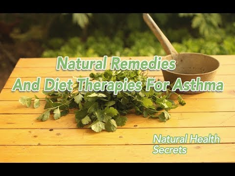 [Natural Health Secrets] Episode 52: Natural Remedies And Diet Therapies For Asthma
