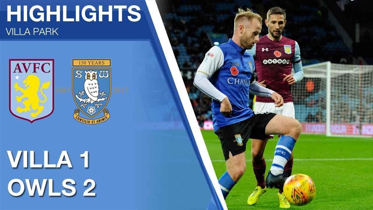 Aston Villa 1 Sheffield Wednesday 2 Extended Highlights