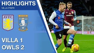 Aston Villa 1 Sheffield Wednesday 2 | Extended highlights | 2017/18