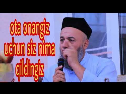 Ota Ona Haqida Salohiddin Domla Qo'qonda To'yda Ota Onangiz Uchun Siz Nima Qildingiz