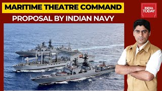 Indian Navy Proposal For Maritime Theatre Command; Will it take wings? | India First