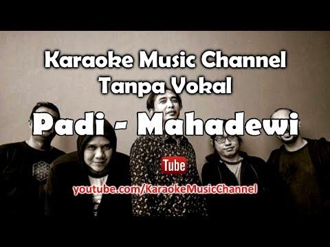 Karaoke Padi - Mahadewi | Tanpa Vokal