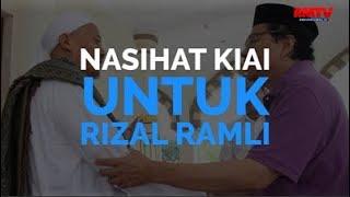 Nasihat Kiai Untuk Rizal Ramli