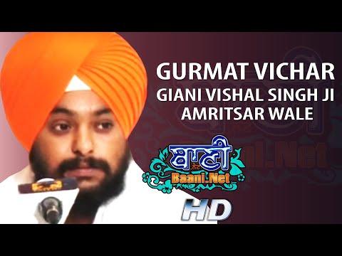 Gurmat-Vichar-Giani-Vishal-Singhji-Amritsarwale-Jamnapar