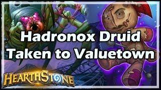 [Hearthstone] Hadronox Druid Taken to Valuetown