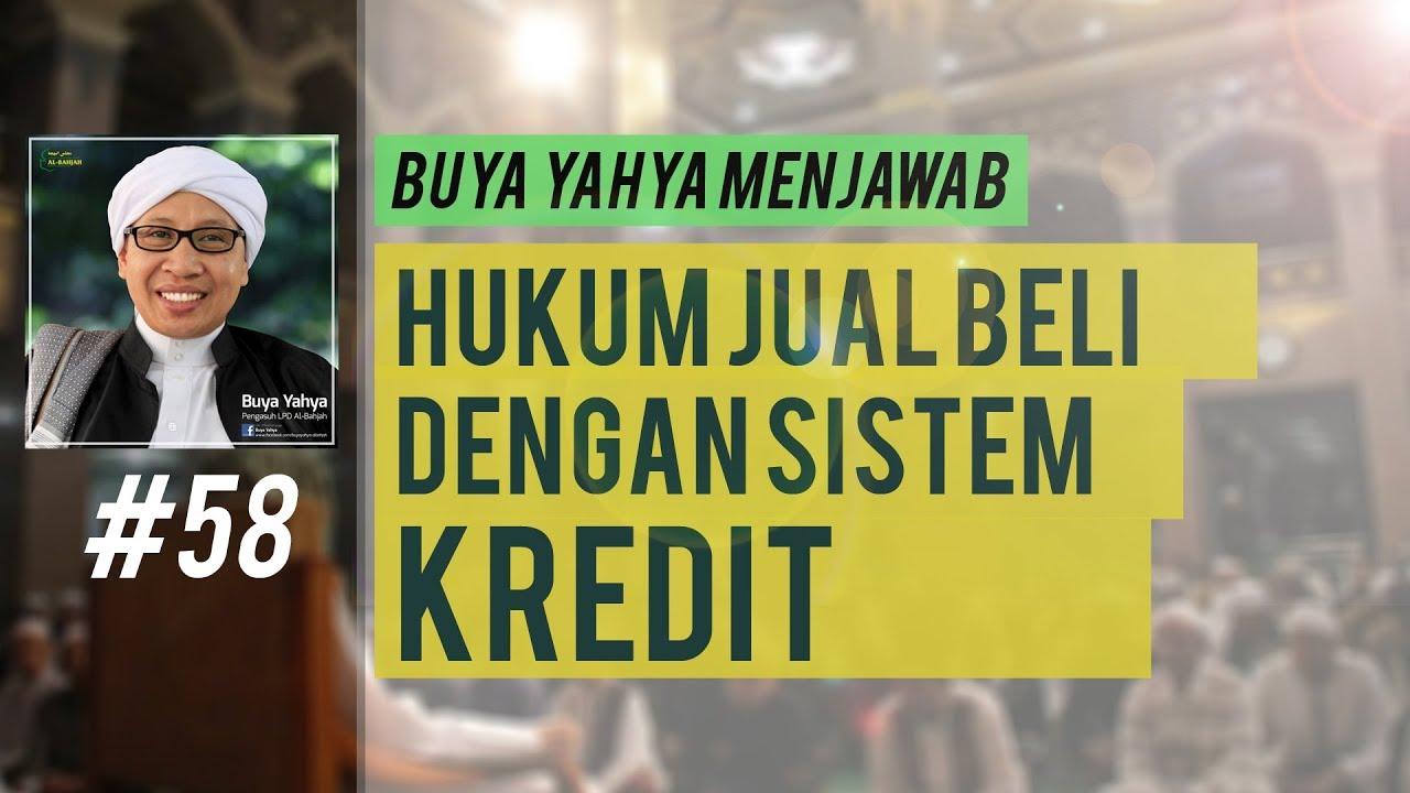 #58 Hukum jual beli dengan kredit   Buya Yahya Menjawab ...