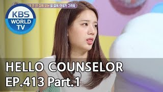 Hello Counselor EP.413 Part.1 [ENG, THA/2019.05.20]