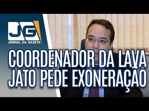 Coordenador da Lava Jato pede exoneração