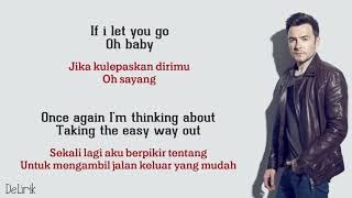 If I Let You Go - Westlife (Lirik video dan terjemahan)