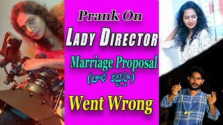 Marriage Proposal Prank  Gone Wrong with Lady Director || Temper Boys