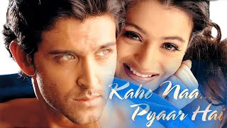 Kaho Naa Pyaar Hai कहो ना प्यार है All songs Hrithik Roshan, Ameesha Patel  Audio Jukebox