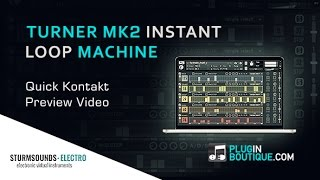 TURNER MK2 Kontakt Loop Machine From STURMSOUNDS-ELECTRO - NOW AVAILABLE
