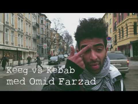 Omid på Gata : Keeg Vs Kebab Del 1