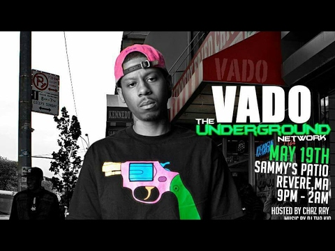 Vado live Show - The Underground Network