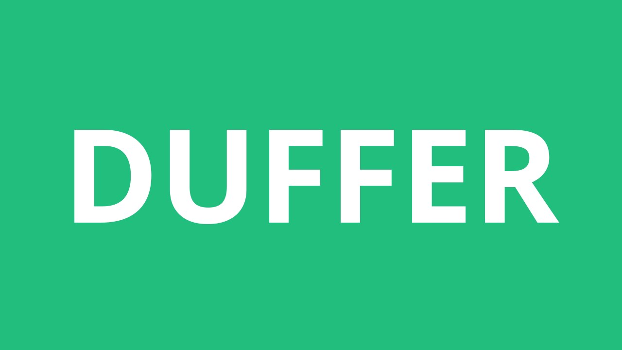 How To Pronounce Duffer - Pronunciation Academy
