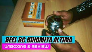 Review Baitcasting Reel HINOMIYA ALTIMA