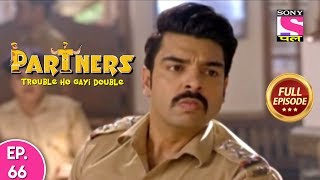 Partners Trouble Ho Gayi Double - Ep 66 - Full Episode - 16th April, 2019