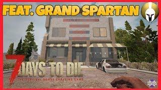 7 Days To Die Multiplayer Series Feat. Grand Spartan