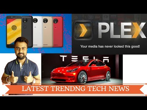 India to get 1st Electronic Car   Plex App can play all Videos on Android   Moto C Plus India Launch