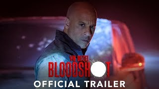 BLOODSHOT - Official Trailer - In Cinemas 21 February 2020