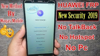 Huawei All New Models New Security 2019 FRPGoogle Account Verification Lock Bypass by waqas mobile