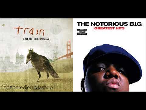 Trains and Bullshit - Train vs. The Notorious B.I.G. (Mashup)