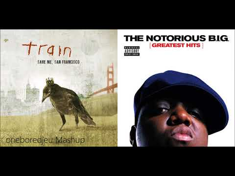 Trains and Bullshit  Train vs The Notorious BIG Mashup