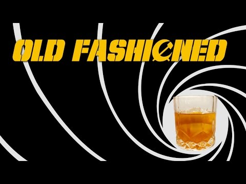 Old Fashioned - How to Make the Classic Whiskey Cocktail like James Bond (Cocktails & Pussy Galore)