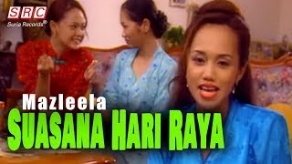 Mazleela - Suasana Hari Raya (Official Music Mp3 - HD)