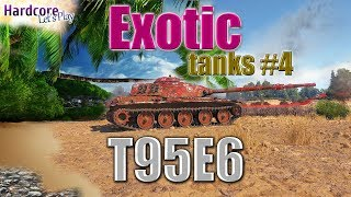 Exotic tanks in WORLD OF TANKS, T95E6 after buff, [R41N], [G__G]