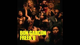 Bon Garcon - Freek U (R&B Radio Edit)