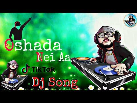 Oshoda Nei Aa Dj Jitu Remix song