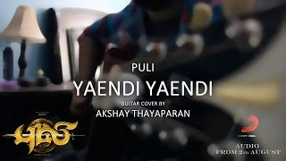 Yaendi Yaendi Puli Guitar Cover by AkshayanT.mp3