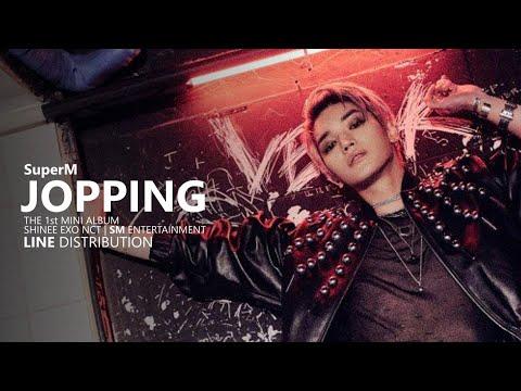 SuperM 슈퍼엠 - JOPPING | Line Distribution