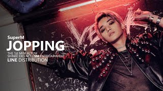 Download lagu SuperM 슈퍼엠 - JOPPING | Line Distribution