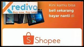 kredit barang Tanpa DP di shopee..!!!! CARA BAYAR SHOPEE DENGAN KREDIVO DAPET DISKON