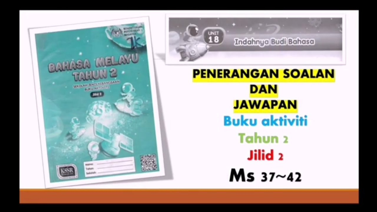 Unit 18 Bahasa Melayu Tahun 2 Buku Aktiviti Sjk Jilid 2 Ms 37 42 国语活动本 二年级 下册 Youtube