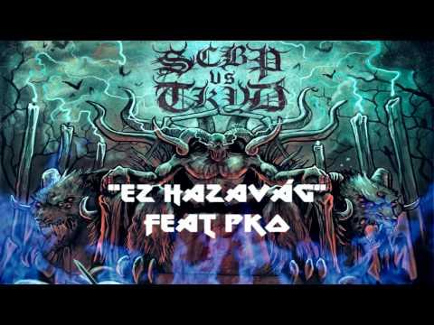 SCBP vs TKYD - EZ HAZAVÁG feat PKO