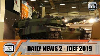 IDEF 2019 international defense industry fair exhibition show daily news Istanbul Turkey Day 2
