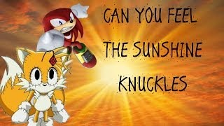 FEEL THE SUNSHINE KNUCKLES - AWESOME PLOT TWIST