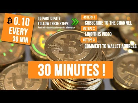 🔴  LIVE GIVEAWAY FREE 0.10 BTC EVERY 30 MINUTES ! (Worldwide)