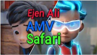 Ejen Ali {AMV} |Safari song|