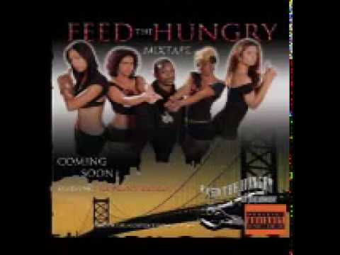 Feed The Hungry The Mixtape