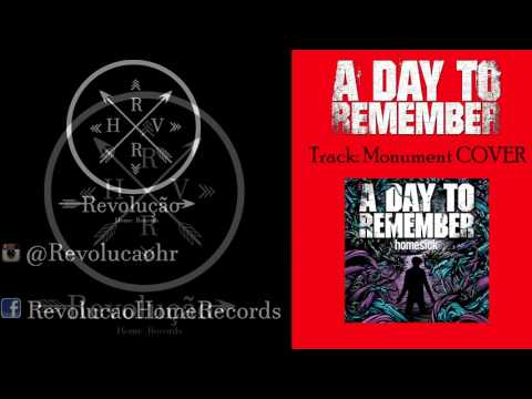 A Day To Remember - Monuent Instrumental (By Revolução Home Records)
